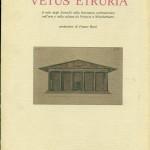 """etus Etruria"""". Il mito degli Etruschi nella letteratura architettonica nell'arte e nella cultura da Vitruvio a Winckelmann"""